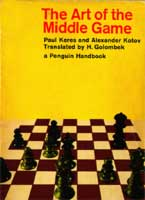 Keres, Kotov The Art of the Middle Game
